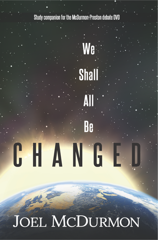 We Shall All Be Changed: a critique of Full (Hyper) Preterism