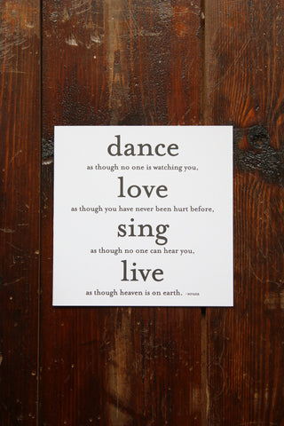 Quotable Card - Dance as though no one is watching...
