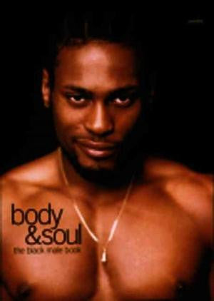body & soul: the black male book