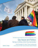 Gallup's Guide to Modern Gay, Lesbian and Transgender Lifestyle - Gay Issues and Politics: Marriage, the Military, & Work Place Discrimination