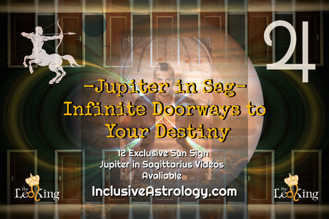 Jupiter in Sagittarius Special Video - Infinite Doorways To Your Destiny! (Individual 12 Signs Video Download)