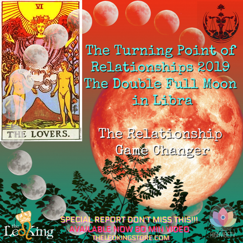 The Turning Point of Relationships 2019: The Double Full Moon in Libra Relationship Game Changer