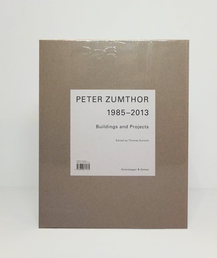 Peter Zumthor 1985-2013: Buildings and Projects