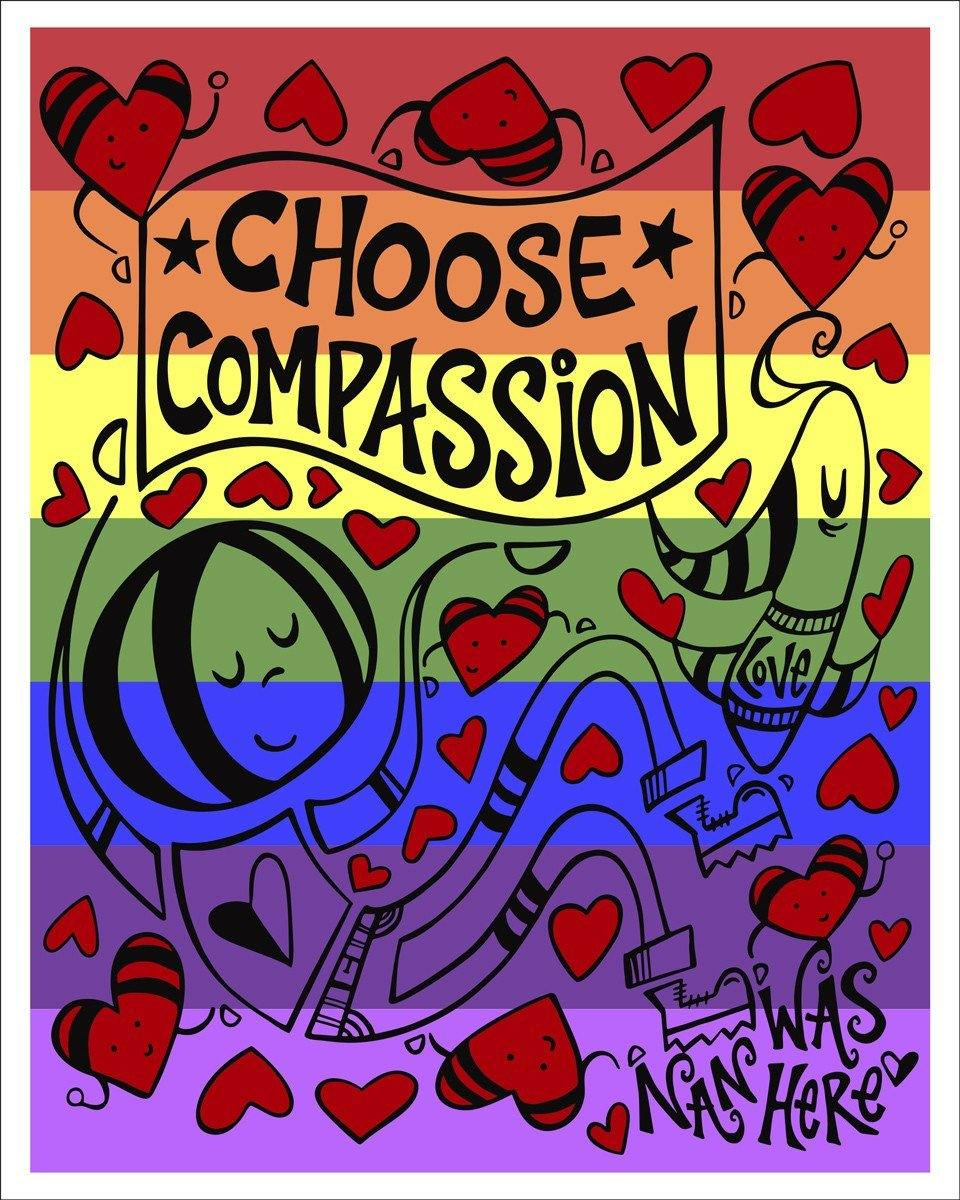 Choose Compassion Rainbow - Signed Prints | Fine Art and Limited Edition Prints | The Art Of Nan Coffey