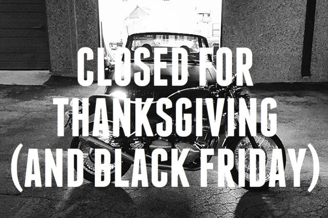 We're Taking Thanksgiving and Black Friday Off