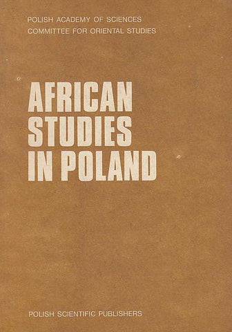 African Studies in Poland, Selected Papers in Cultural Anthropology, ed. by A. Zajaczkowski, Polish Academy of Sciences, Committee for Oriental Studies, Warsaw 1980