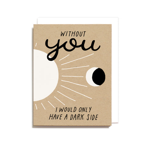 Worthwhile Paper - Sun and Moon Dark Side Love Card