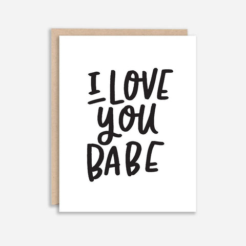 Whimsy and Wild - I Love You Babe Card