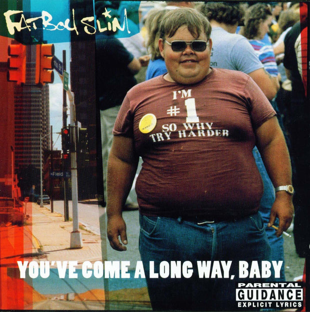 Fatboy Slim - Youve Come a Long Way Baby (LPX2)