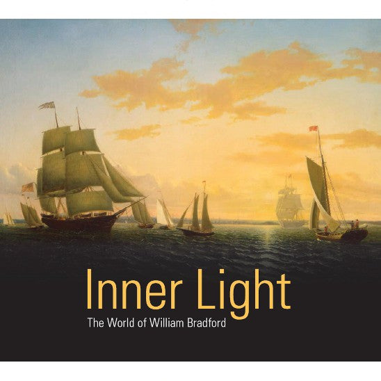 Inner Light: The World of William Bradford