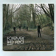 FOREVER LIKE RED - Distance
