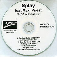 2 PLAY FEAT. MAXI PRIEST - That's What The Girls Like
