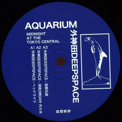 AQUARIUM / DEEPSPACE - Midnight at the Tokyo Central