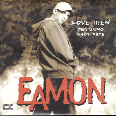 EAMON - Love Them featuring Ghostface
