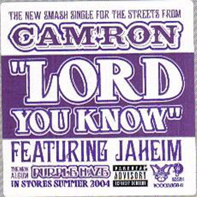 CAM'RON - Lord You Know