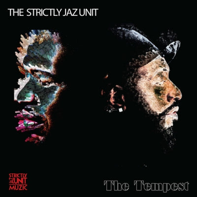 THE STRICTLY JAZ UNIT - The Tempest