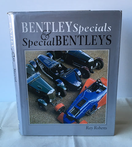Ray Roberts -Bentley Specials and Special Bentleys UK 1st 1990