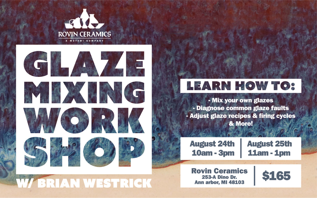 Glaze Mixing Workshop with Brian Westrick