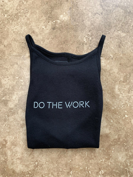 Do The Work Tank Top - Black