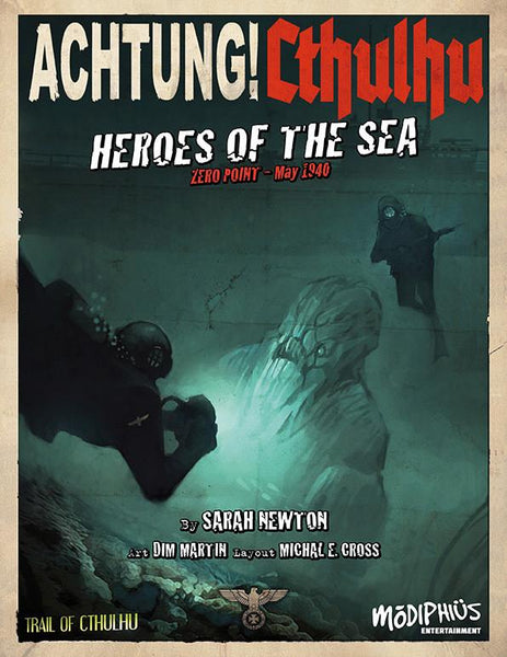 Achtung! Cthulhu - Zero Point - Heroes of the Sea - Trail of Cthulhu - PDF