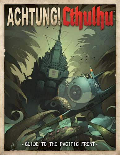 Achtung! Cthulhu - Guide to the Pacific Front - Print & PDF Bundle