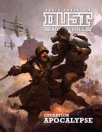 Dust Adventures: Operation Apocalypse Campaign - PDF