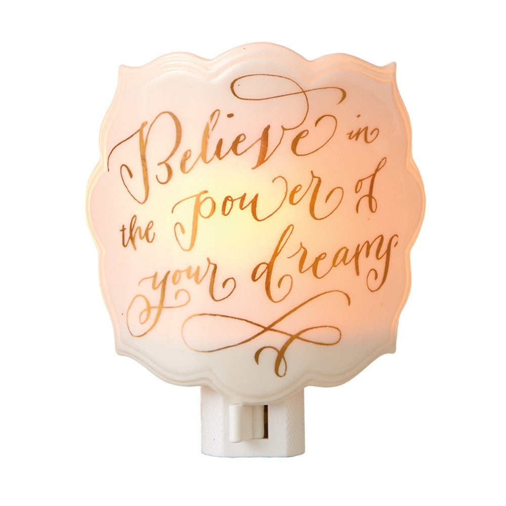 """Believe in the Power of Your Dreams"" Night Light"