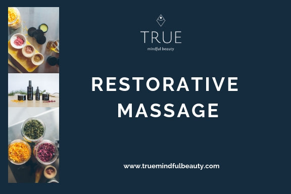 True Restorative Massage
