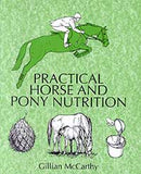 Practical Horse and Pony Nutrition