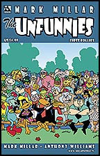 Mark Millar's THE UNFUNNIES First Follies