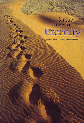 On the Bridge to Eternity
