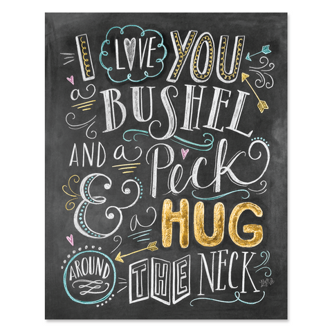 I Love You a Bushel & a Peck - Print & Canvas