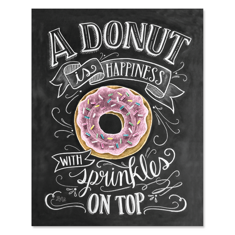 A Donut Is Happiness With Sprinkles On Top - Print & Canvas