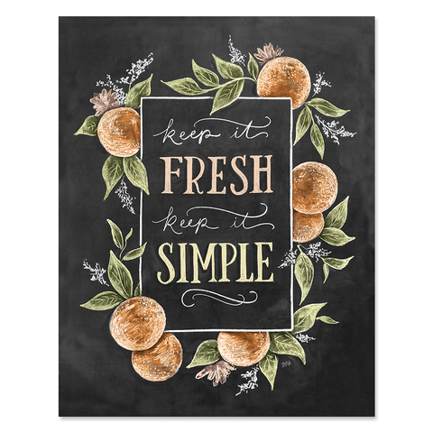 Keep It Fresh Keep It Simple - Print & Canvas