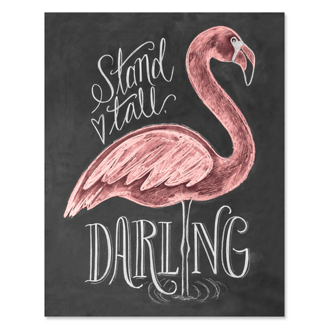 Flamingo (Stand Tall, Darling) - Print & Canvas