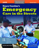 Nancy Caroline's Emergency Care in the Streets, 7th edition w/ Online Access Code