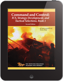 eBook Command & Control 2: ICS, Strategy Development and Tactical Selections, Book 1, 2nd Ed.