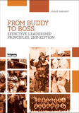 From Buddy to Boss: Effective Fire Service Leadership, 2nd Edition