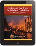 eBook Firefighter's Handbook on Wildland Firefighting, Strategy, Tactics, and Safety, 4th Edition