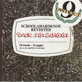 District 9 Schoolahardknox Revisited CD