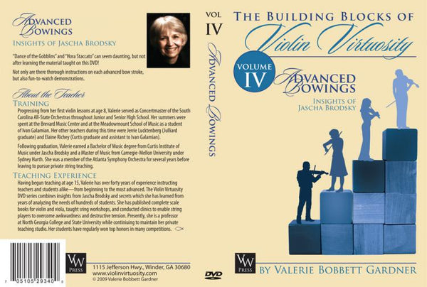 Building Blocks of Violin Virtuosity (Vol. 4: Advanced Bowings)