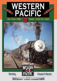 Western Pacific: The First Fifty Years: 1910 to 1960 Volume One • 72 minutes • B&W & Colour • Full Sound Track