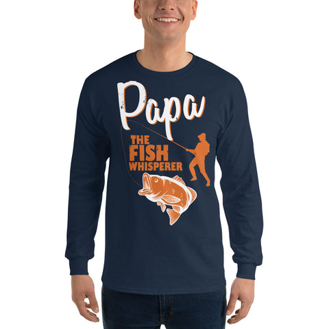 Papa The Fish Whisperer Long Sleeve T-Shirt