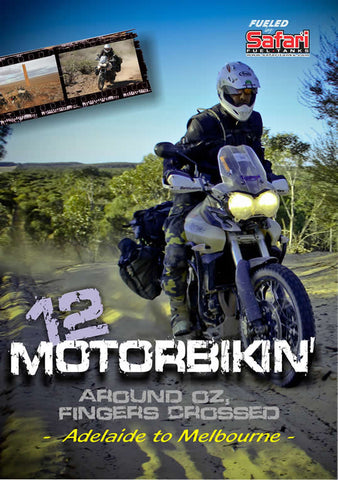D Motorbikin' 12: Around Oz, Fingers Crossed