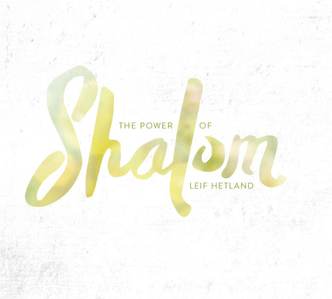 The Power of Shalom