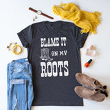 Blame It On My Roots tee