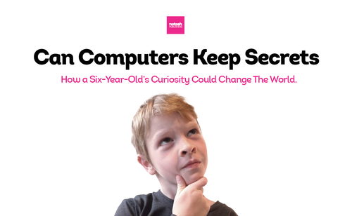 Can Computers Keep Secrets?
