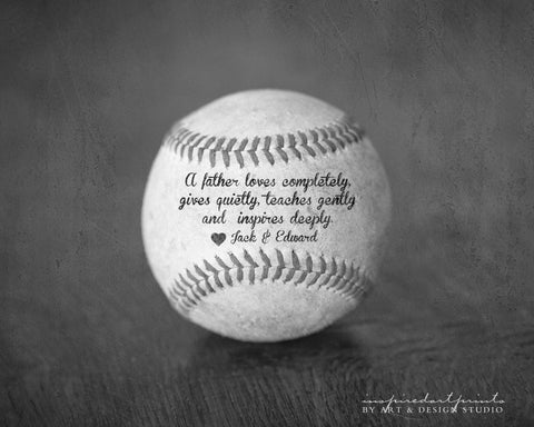 baseball with inspirational father quote