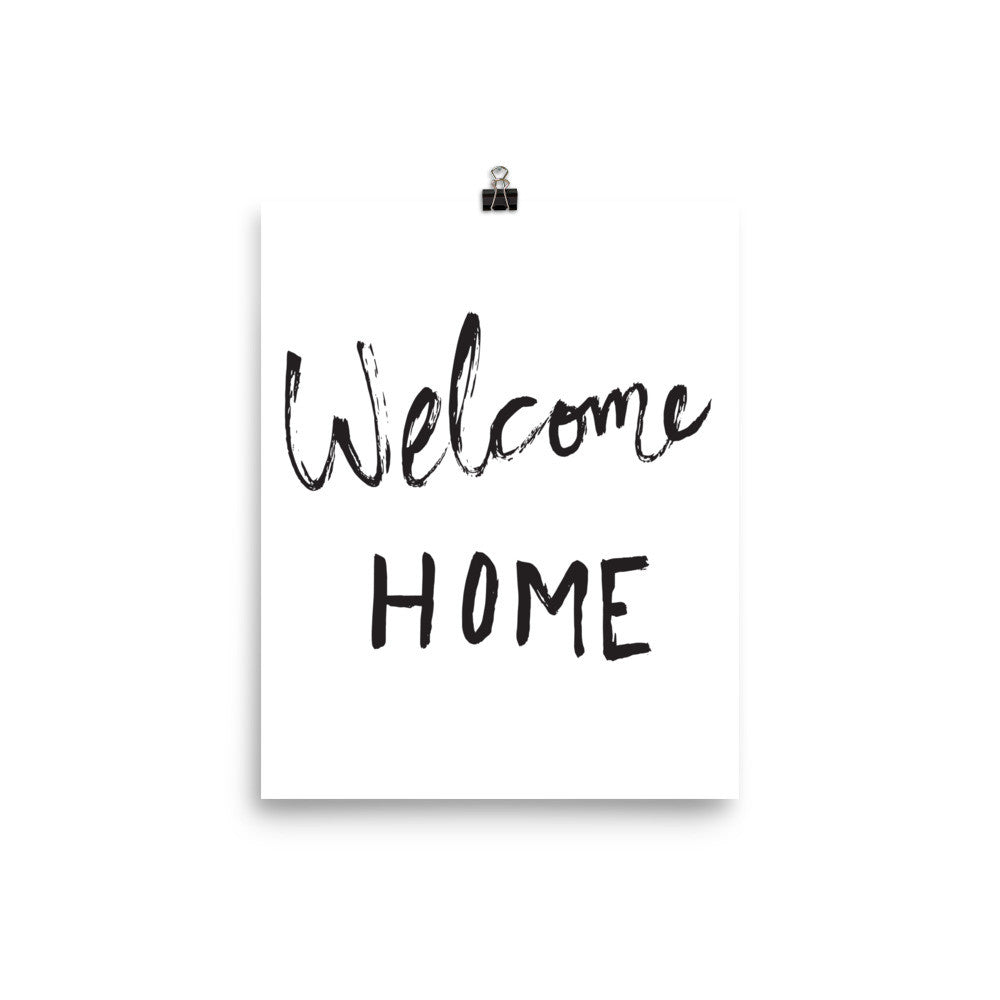 Welcome Home Print