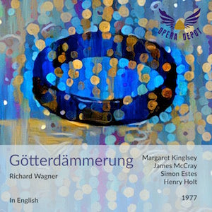 Wagner: Götterdämmerung (In English) - Kingsley, McCray, Estes, Cariaga, Cook; Holt. 1977